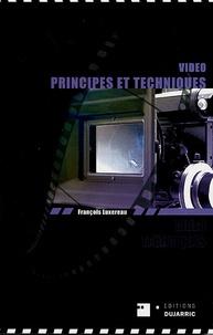 François Luxereau - Vidéo - Principes et techniques.