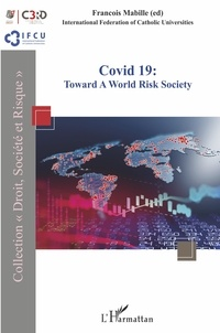 François Mabille - Covid 19: Toward a World Risk Society.