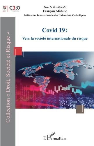 François Mabille - Covid 19 - Vers la société internationale du risque.