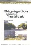 François Madoré - Ségrégation sociale et habitat.