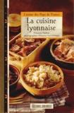 François Mailhes - La cuisine lyonnaise.