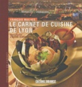 François Mailhes - Le carnet de cuisine de Lyon.