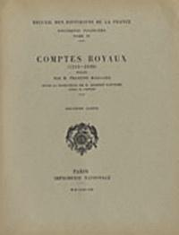 François Maillard - Comptes royaux (1314-1328) - Tome 2.