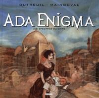 François Maingoval et Vincent Dutreuil - Ada Enigma Tome 1 : Les spectres du Caire.