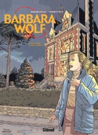 François Maingoval et Bruno Marivain - Barbara Wolf Tome 1 : Meurtre sans mobile.