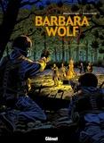 François Maingoval et Bruno Marivain - Barbara Wolf Tome 3 : Le Corps des Morts.