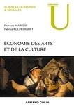 François Mairesse et Fabrice Rochelandet - Economie des arts et de la culture.