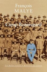François Malye - Camp Beauregard.
