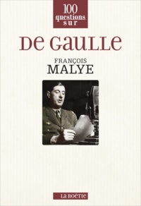 François Malye - De Gaulle.