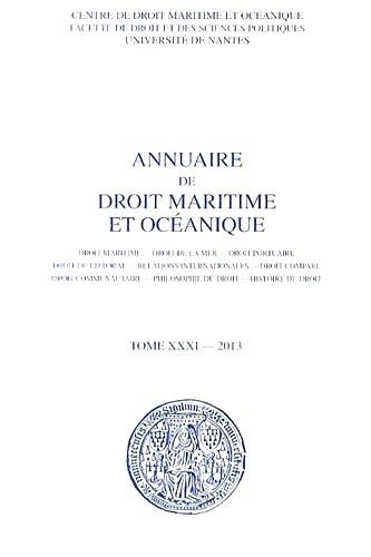 François Mandin - Annuaire de droit maritime et océanique - Tome 31/2013.