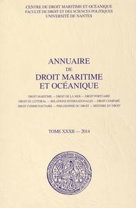François Mandin - Annuaire de droit maritime et océanique - Tome 32/2014.