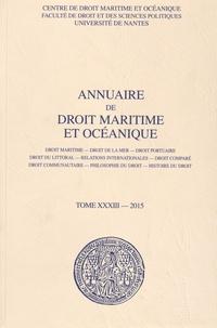 François Mandin - Annuaire de droit maritime et océanique - Tome 33/2015.
