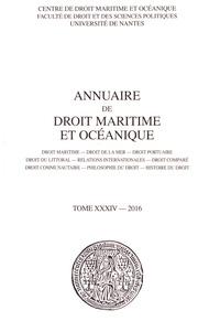 François Mandin - Annuaire de droit maritime et océanique - Tome 34/2016.