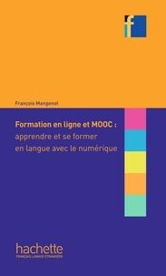 Formation en ligne et MOOC : apprendre et se former en langue avec le numérique - François Mangenot | Showmesound.org