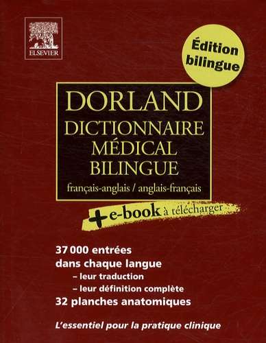 Dorland Dictionnaire Medical Bilingue Francais Anglais Et Anglais Francais
