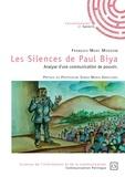 François Marc Modzom - Les Silences de Paul Biya - Analyse d'une communication de pouvoir.