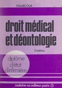 François Marcoux et Bernard Séguy - Droit médical et déontologie.