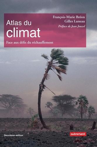 Atlas du climat. Face aux défis du réchauffement 2e édition