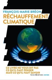 François-Marie Bréon - Réchauffement climatique.