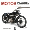 François-Marie Dumas - Motos insolites & prototypes hors normes.