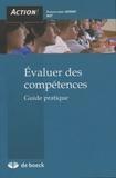 François-Marie Gérard et  BIEF - Evaluer des compétences - Guide pratique.
