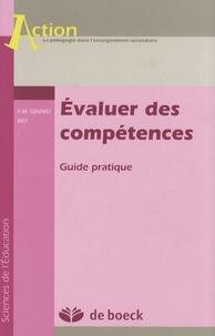 François-Marie Gérard - Evaluer des compétences - Guide pratique.