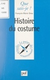 François-Marie Grau et Paul Angoulvent - Histoire du costume.