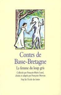 François-Marie Luzel - Contes de Basse-Bretagne - La femme du loup gris.