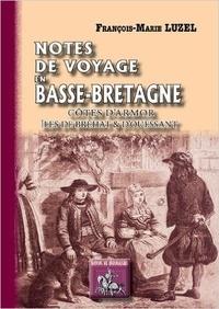 François-Marie Luzel - Impressions et notes de voyage en Basse-Bretagne.