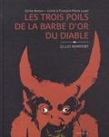 François-Marie Luzel et Gilles Rapaport - Les trois poils de la barbe d'or du diable.