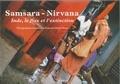 François-Marie Périer - Samsara-Nirvana - Inde, le flux et l'extinction.