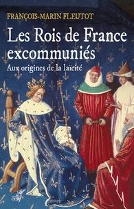 Ipod télécharger des livres audio Les Rois de France excommuniés  - Aux origines de la laïcité