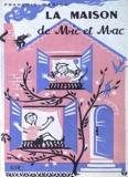 François Marion - La maison du Mic et Mac.