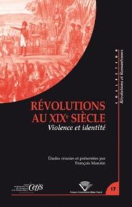 François Marotin - Révolutions au XIXe siècle - Violence et identité.