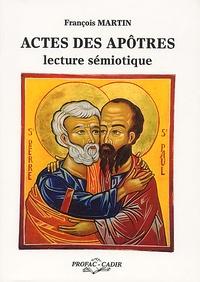 François Martin - Actes des Apôtres : lecture sémiotique.