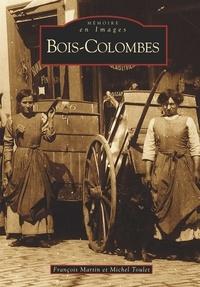 François Martin et Michel Toulet - Bois-Colombes.