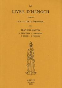 Le Livre d'Hénoch- Traduit sur le texte éthiopien - François Martin |