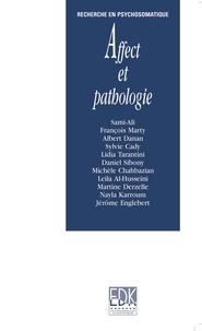 François Marty et Albert Danan - Affect et pathologies.