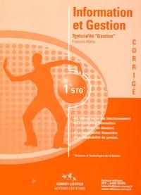 """François Marty - Information et Gestion 1e STG Spécialité """"Gestion"""" - Corrigé. 1 Cédérom"""