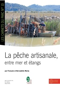 François Marty - La pêche artisanale - Entre mer et étangs.