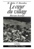 François Marullaz et Michelle Melin - Le coeur du village - Morzine - Avoriaz.