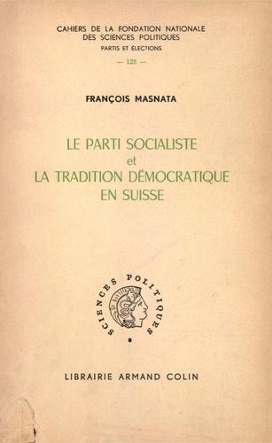 Le parti socialiste et la tradition démocratique en Suisse