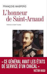L'honneur de Saint-Arnaud - François Maspero |