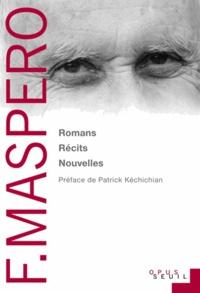 François Maspero - Romans, Récits & Nouvelles - Le Sourire du chat ; Le Figuier ; Le Temps des Italiens ; La Plage noire ; Le Vol de la mésange.