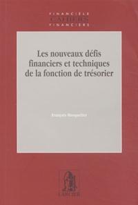 François Masquelier - Les nouveaux défis financiers et techniques de la fonction de trésorier.
