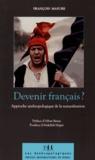 François Masure - Devenir français ? - Approche anthropologique de la naturalisation.