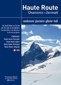 François Matet - Haute Route Chamonix - Zermatt - Randonnée glaciaire.