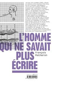 François Matheron - L'homme qui ne savait plus écrire.