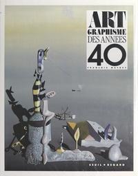 François Mathey et Anne Bony - Art graphisme des années 40.