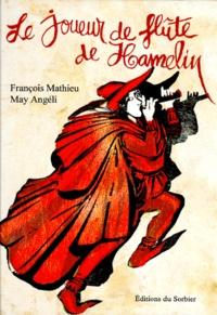 François Mathieu - Le joueur de flûte de Hamelin.